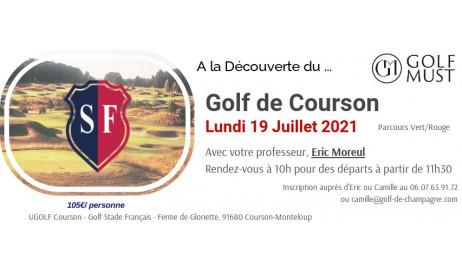 Venez découvrir à nos côtés le Golf de Courson, Lundi 19 Juillet. Parcours du Stade Français, nous jouerons le Vert/Rouge.